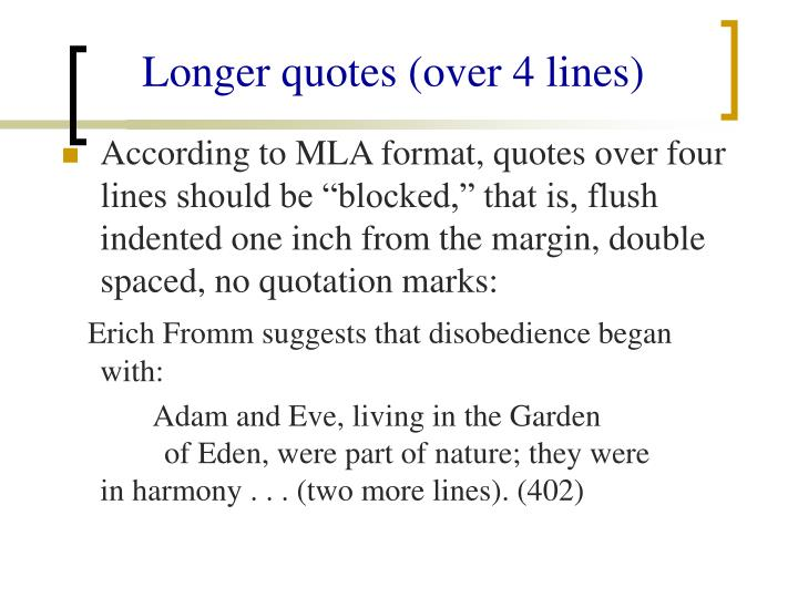 Longer quotes (over 4 lines)