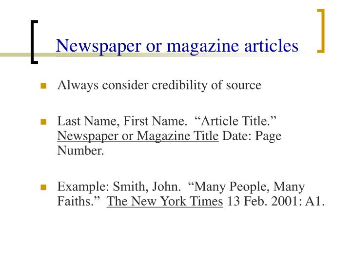Newspaper or magazine articles