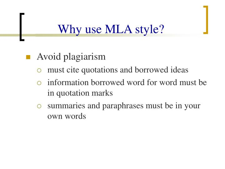 Why use MLA style?