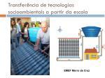 transfer ncia de tecnologias socioambientais a partir da escola