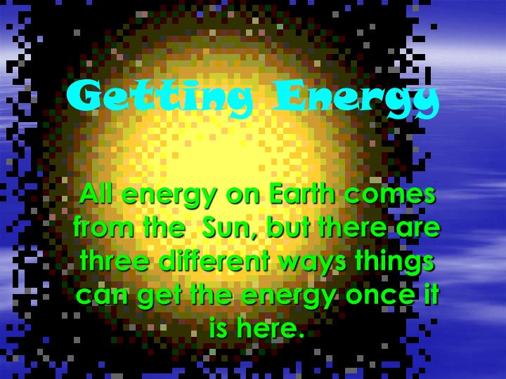 Getting Energy