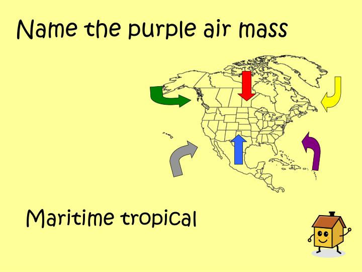 Name the purple air mass