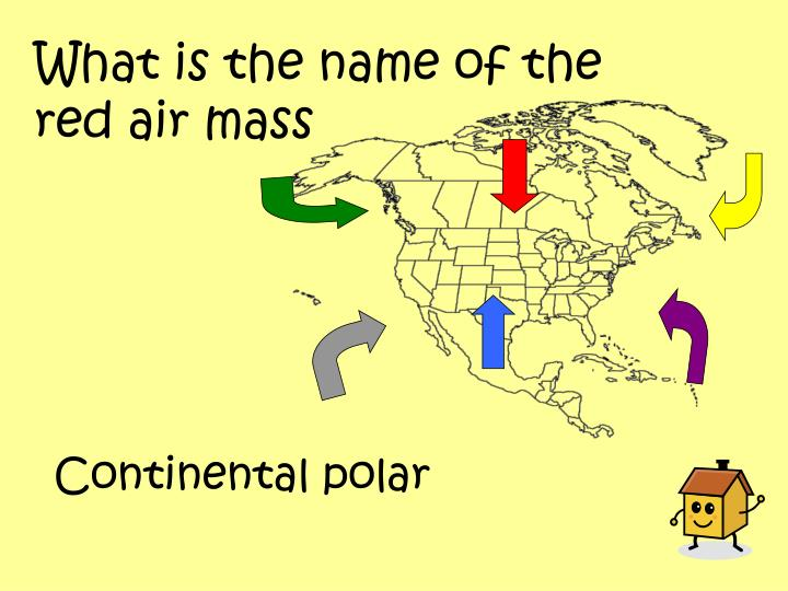 What is the name of the red air mass