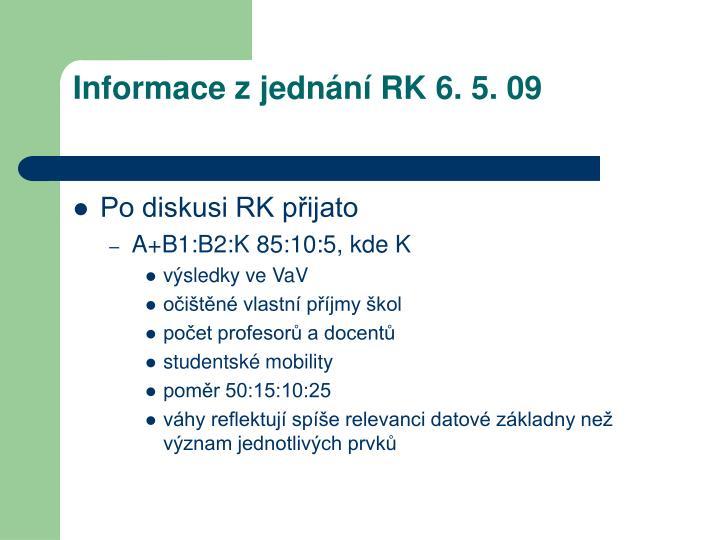 Informace z jednání RK 6. 5. 09