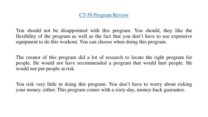 CT-50 Program Review