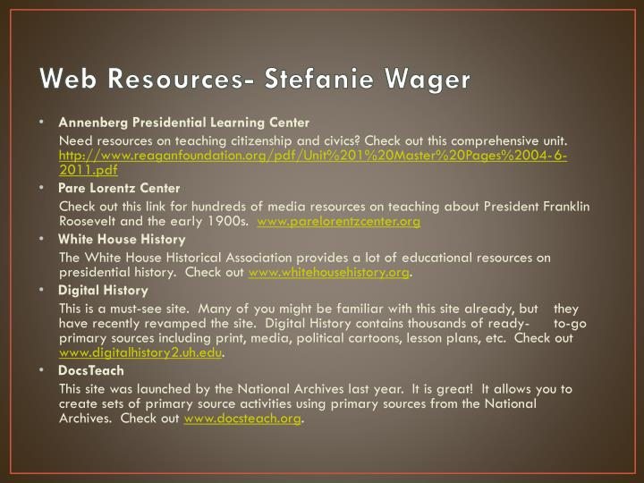 Web Resources- Stefanie Wager