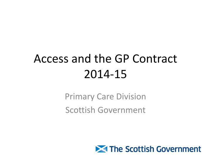 Access and the gp contract 2014 15