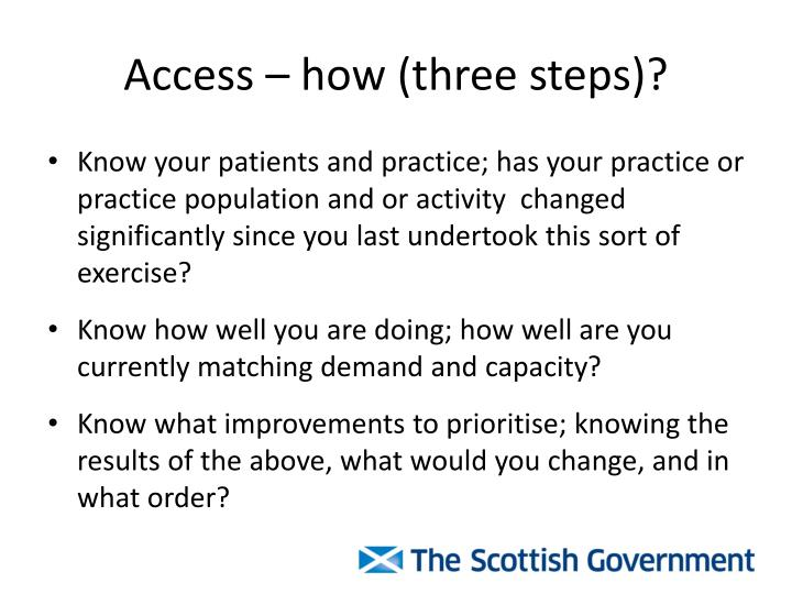Access – how (three steps)?