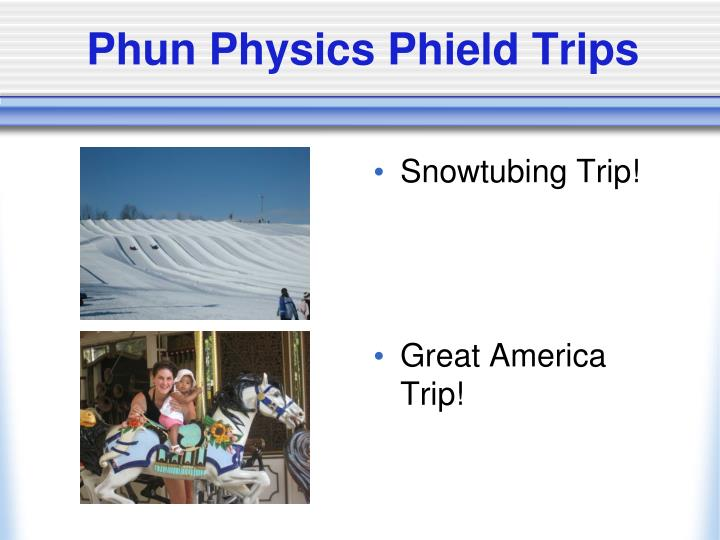 Phun Physics Phield Trips