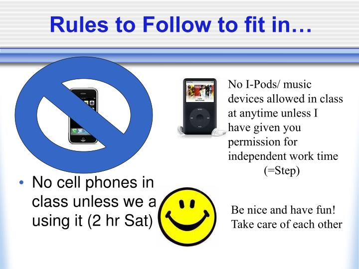 Rules to Follow to fit in…