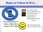 rules to follow to fit in
