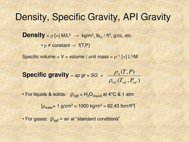 Density, Specific Gravity, API Gravity