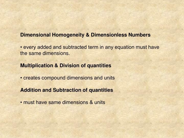 Dimensional Homogeneity & Dimensionless Numbers