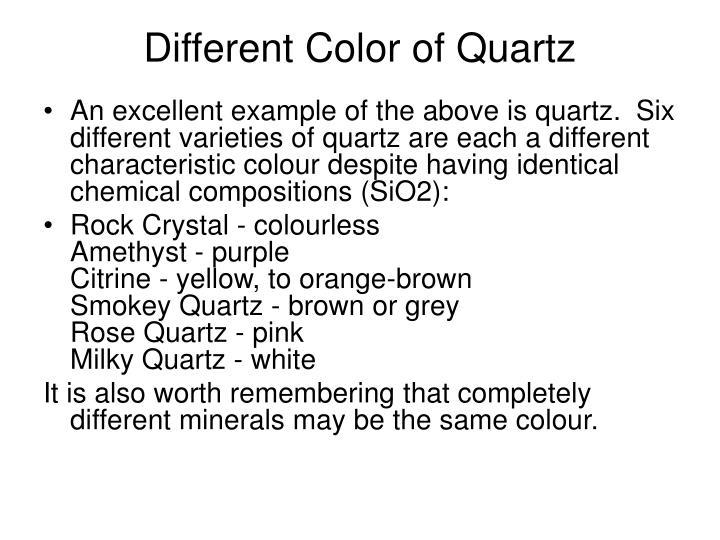 Different Color of Quartz
