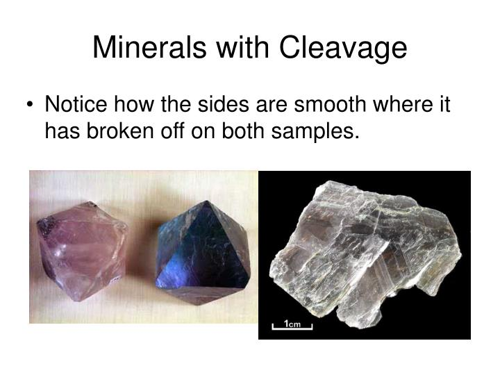 Minerals with Cleavage