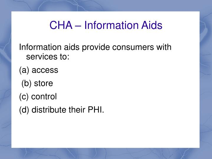 CHA – Information Aids