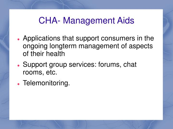 CHA- Management Aids