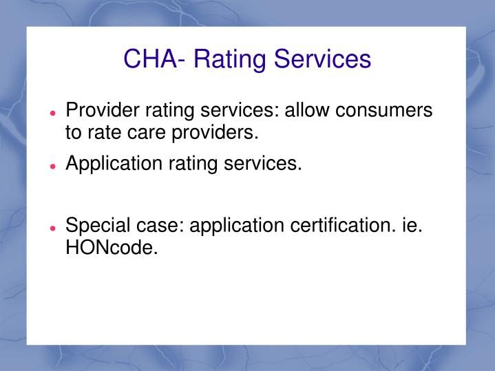CHA- Rating Services
