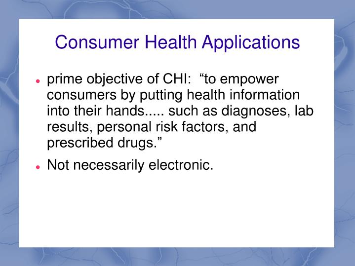 Consumer Health Applications