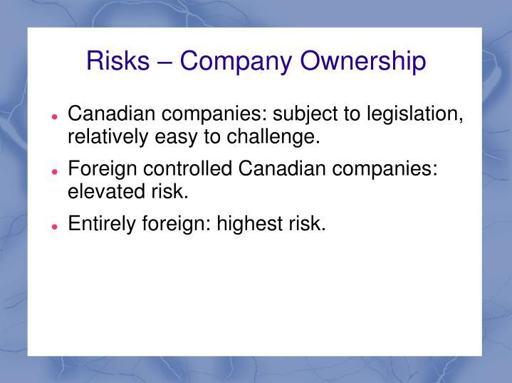 Risks – Company Ownership