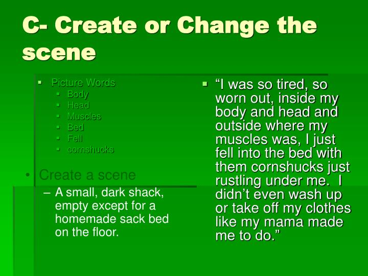 C- Create or Change the scene