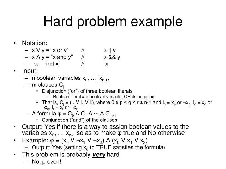 Hard problem example