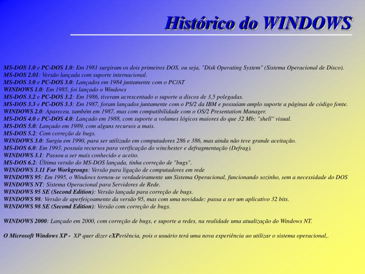 Histórico do WINDOWS