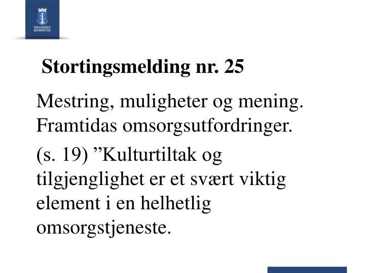 Stortingsmelding nr. 25