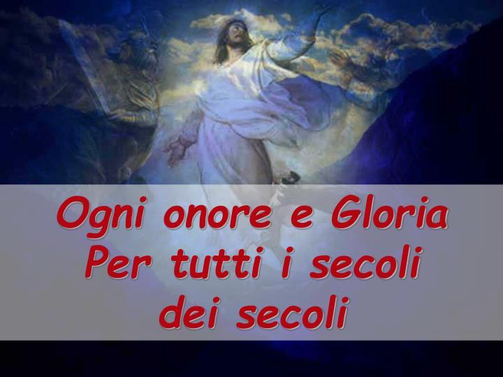 Ogni onore e Gloria