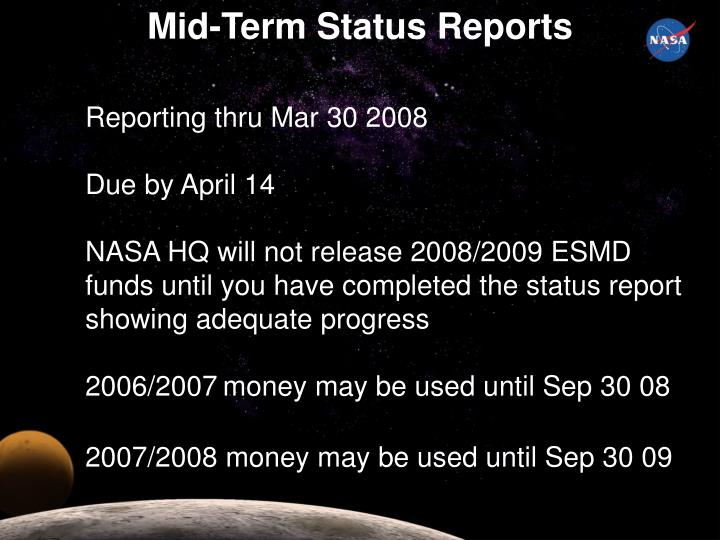 Mid-Term Status Reports