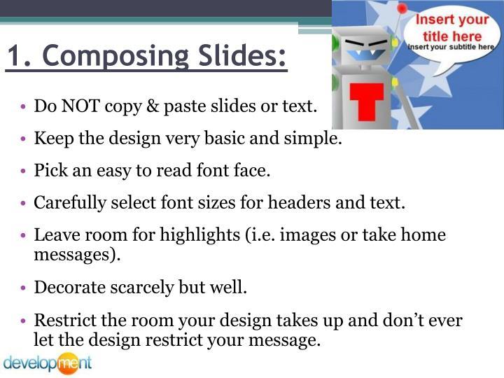 1. Composing Slides:
