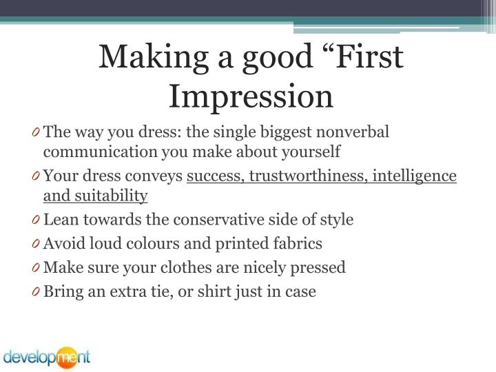 "Making a good ""First Impression"