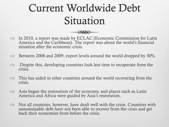 Current Worldwide Debt Situation