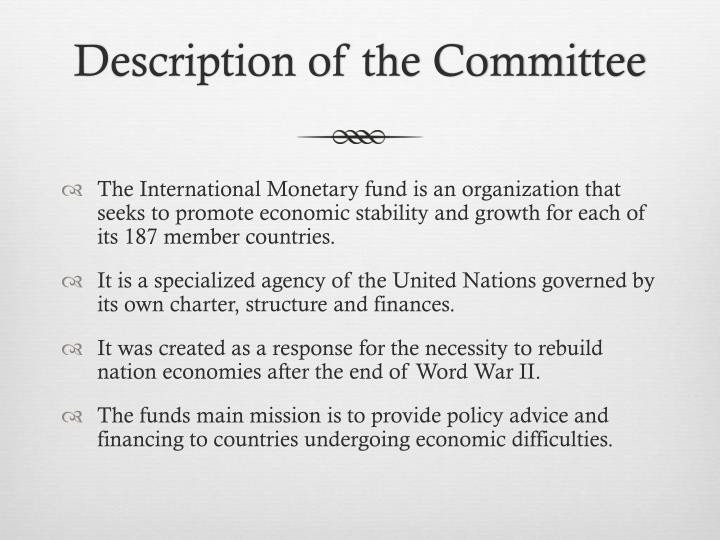 Description of the committee