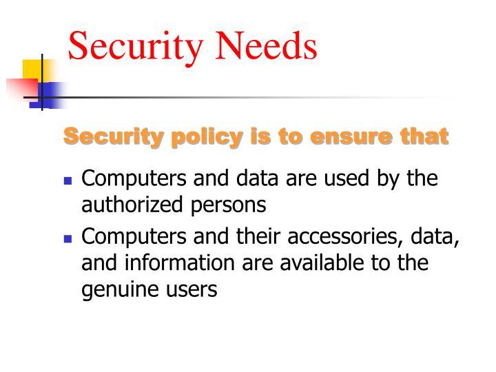 Security Needs