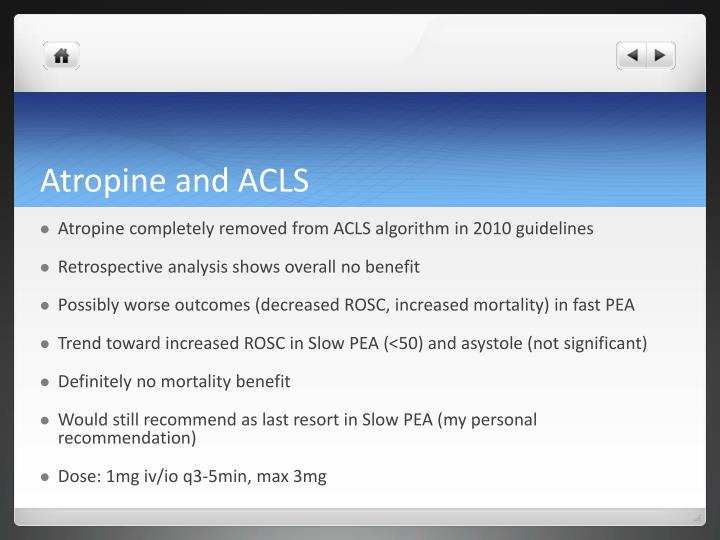 Atropine and ACLS