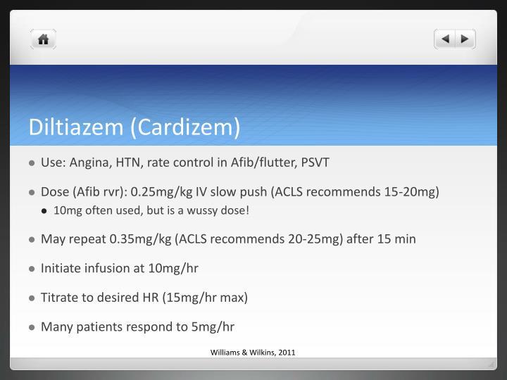 Diltiazem (Cardizem)