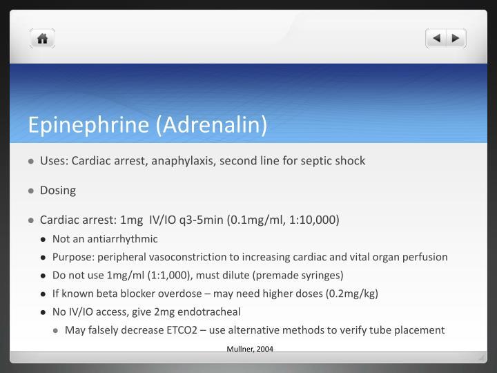Epinephrine (Adrenalin)