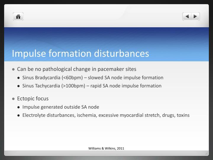Impulse formation disturbances