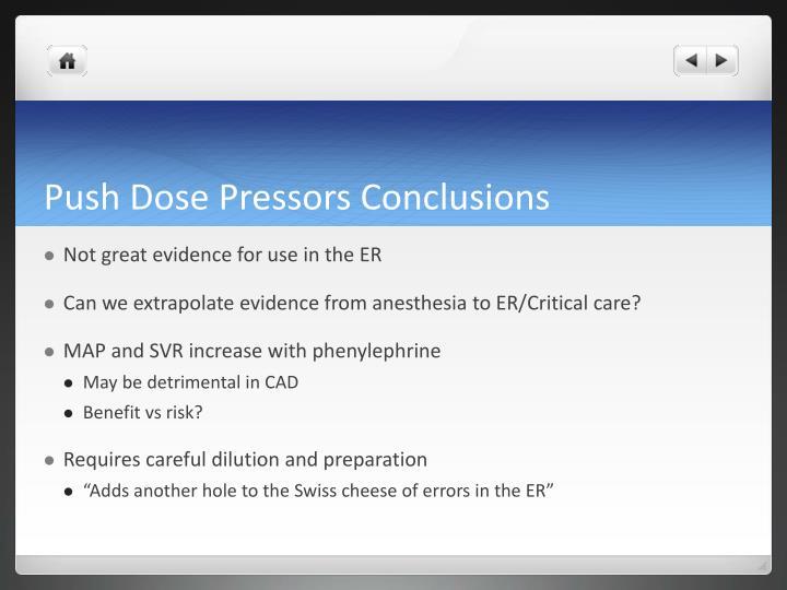 Push Dose Pressors Conclusions