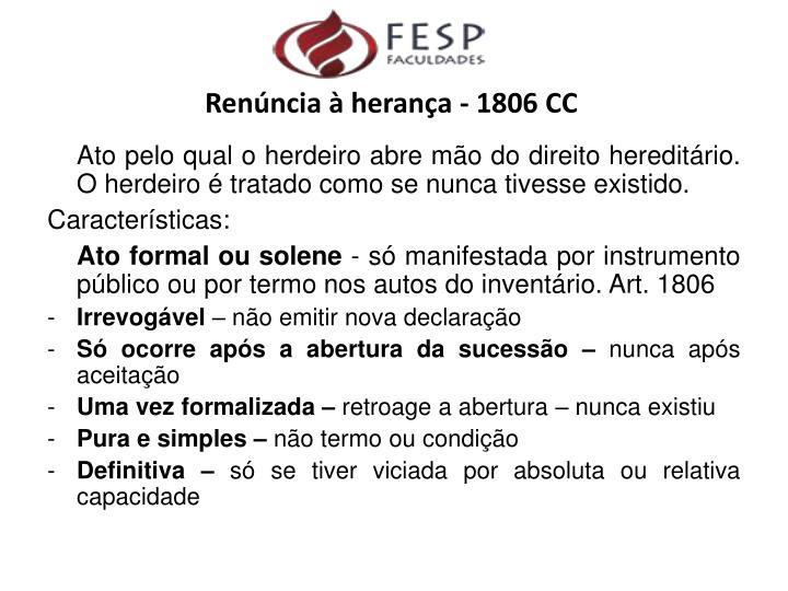 Renúncia à herança - 1806 CC
