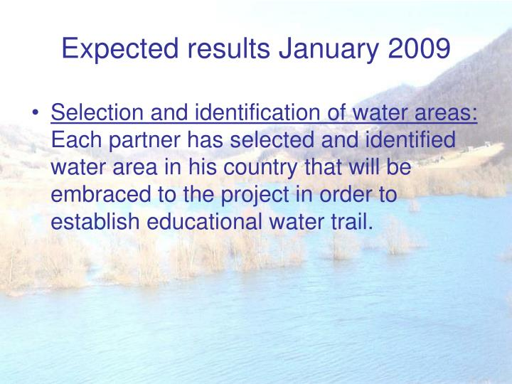Expected results January 2009
