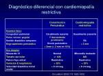 diagn stico diferencial con cardiomiopat a restrictiva