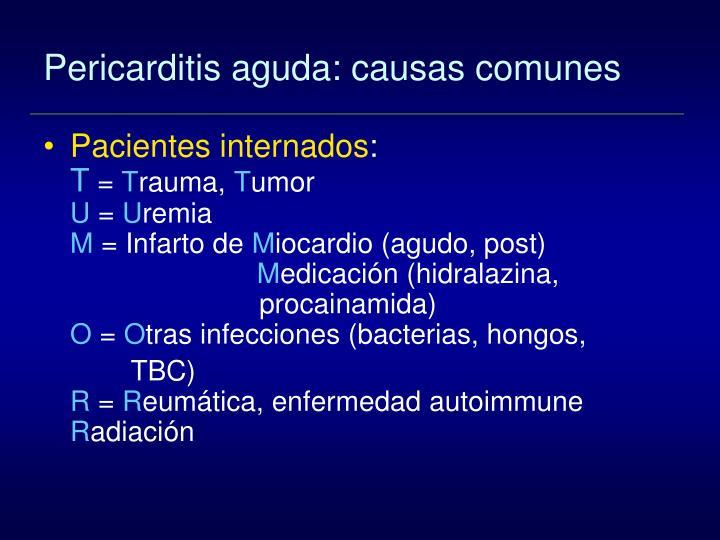 Pericarditis aguda: causas comunes