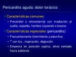 pericarditis aguda dolor tor cico