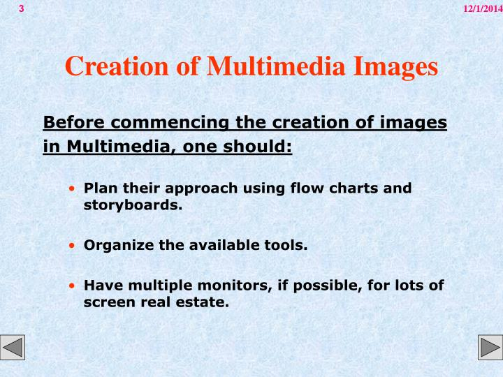 Creation of multimedia images