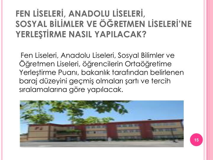 FEN LİSELERİ, ANADOLU LİSELERİ,