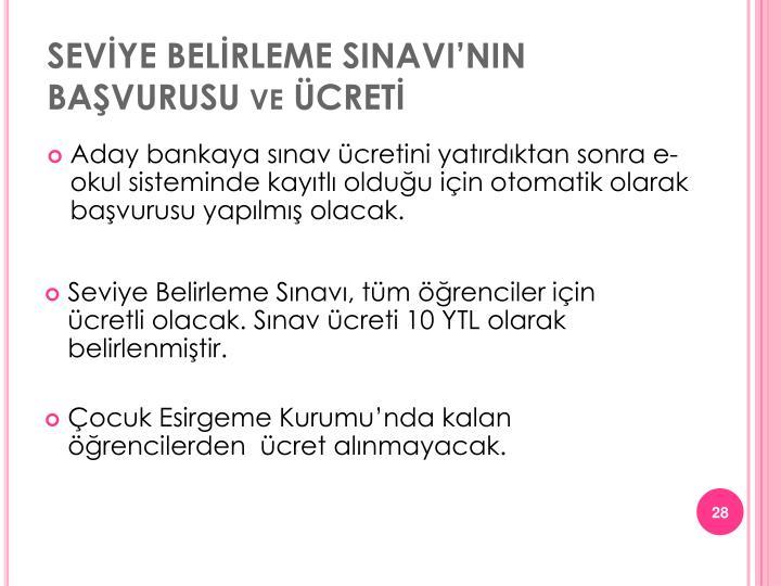 SEVİYE BELİRLEME SINAVI'NIN BAŞVURUSU ve ÜCRETİ