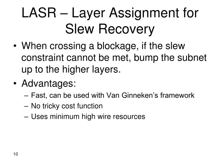 LASR – Layer Assignment for Slew Recovery