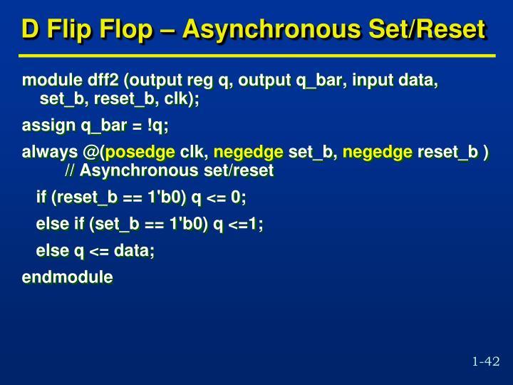 D Flip Flop – Asynchronous Set/Reset